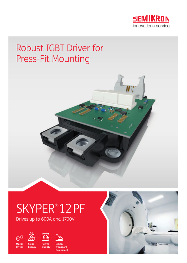 Semikron skyper 12pf robust IGBT driver for press fit moutning product brief